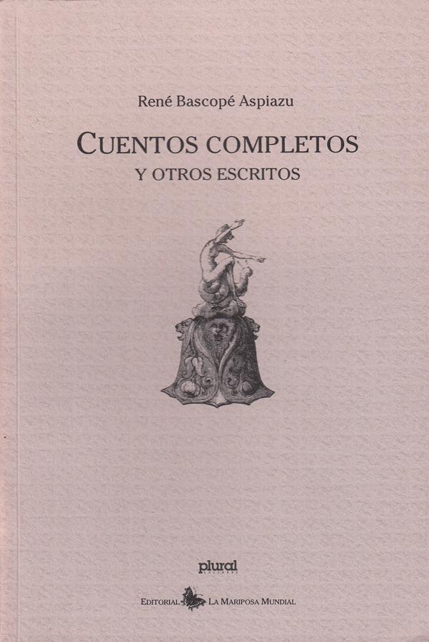 Papeles de Antaño - Cuentos Completos 1ra ed