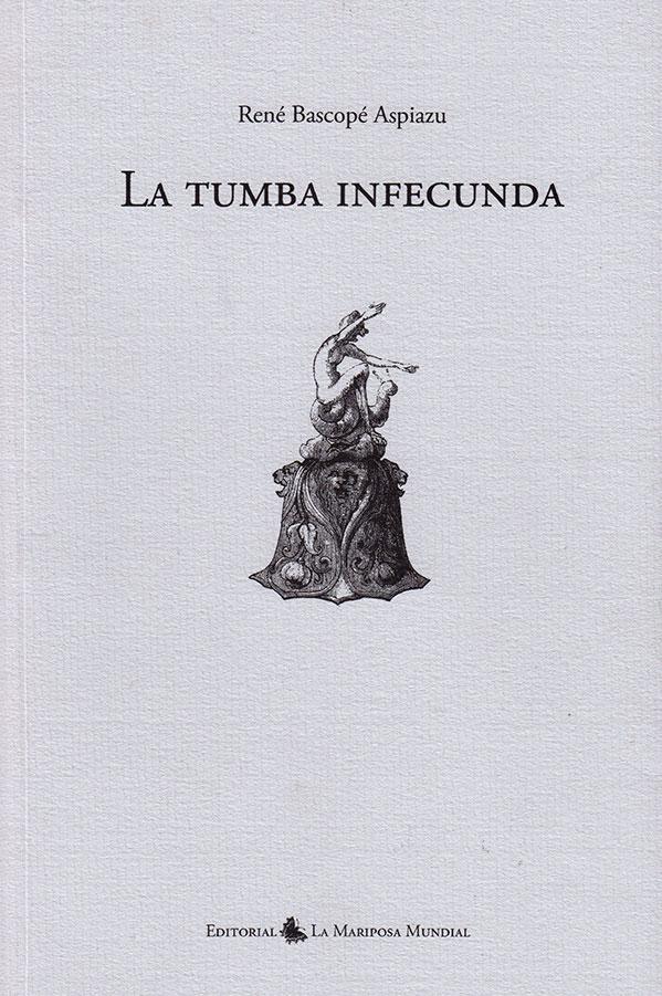 Libros de Antaño - La Tumba Infecunda